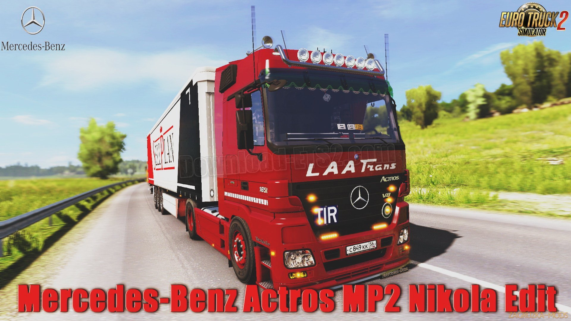 Mercedes-Benz Actros MP2 + Interior v8.0 Edit by Nikola (1.31.x) for ETS 2