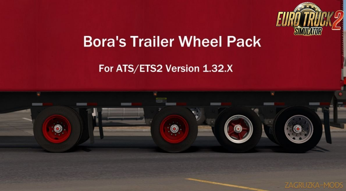 Boras Trailer Wheel Pack v1.0 (1.32.x) for ETS 2 / ATS
