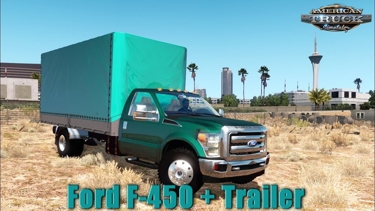 Ford F-450 + Trailer v1.0 (1.32.x) for ATS
