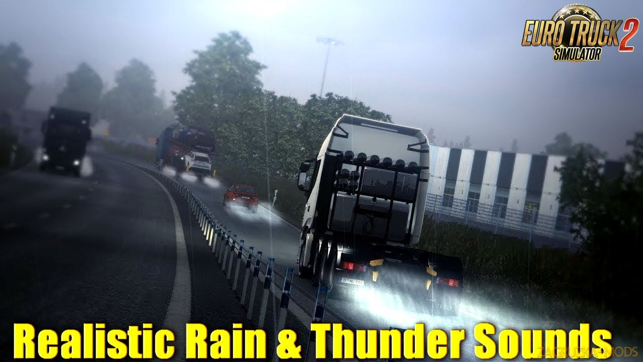 Realistic Rain & Thunder Sounds v1.6 (1.32.x) for ETS 2