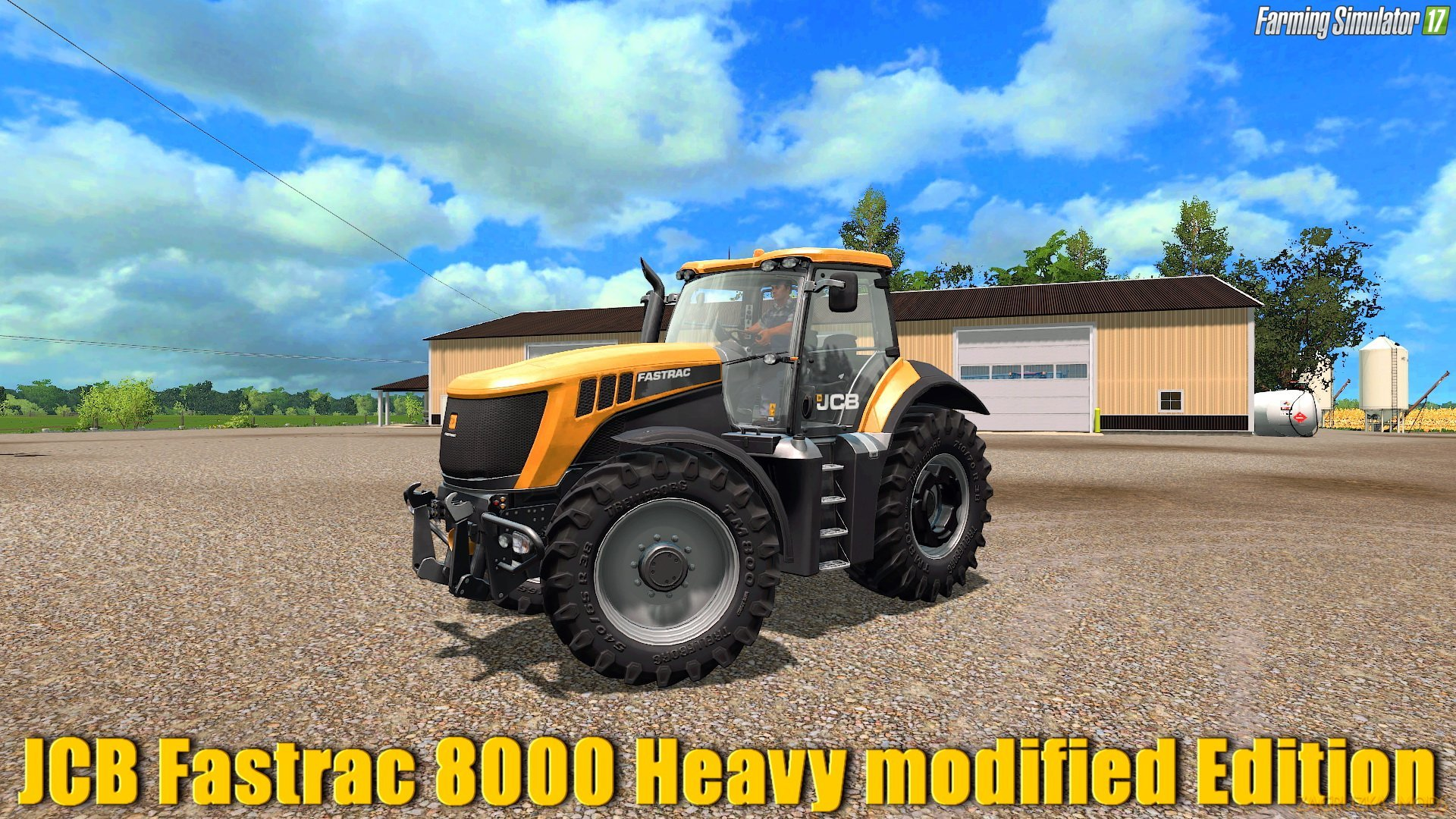 JCB Fastrac 8000 Heavy modified Edition v1.0 for FS 17