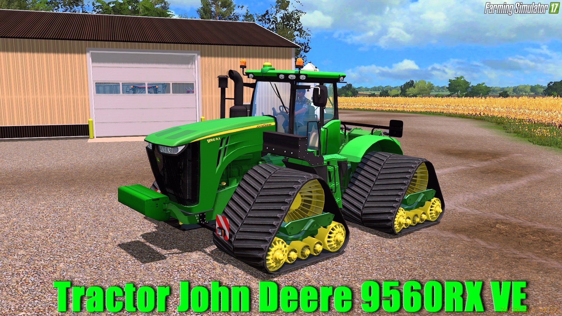 John Deere 9560RX VE v1.0 for FS 17