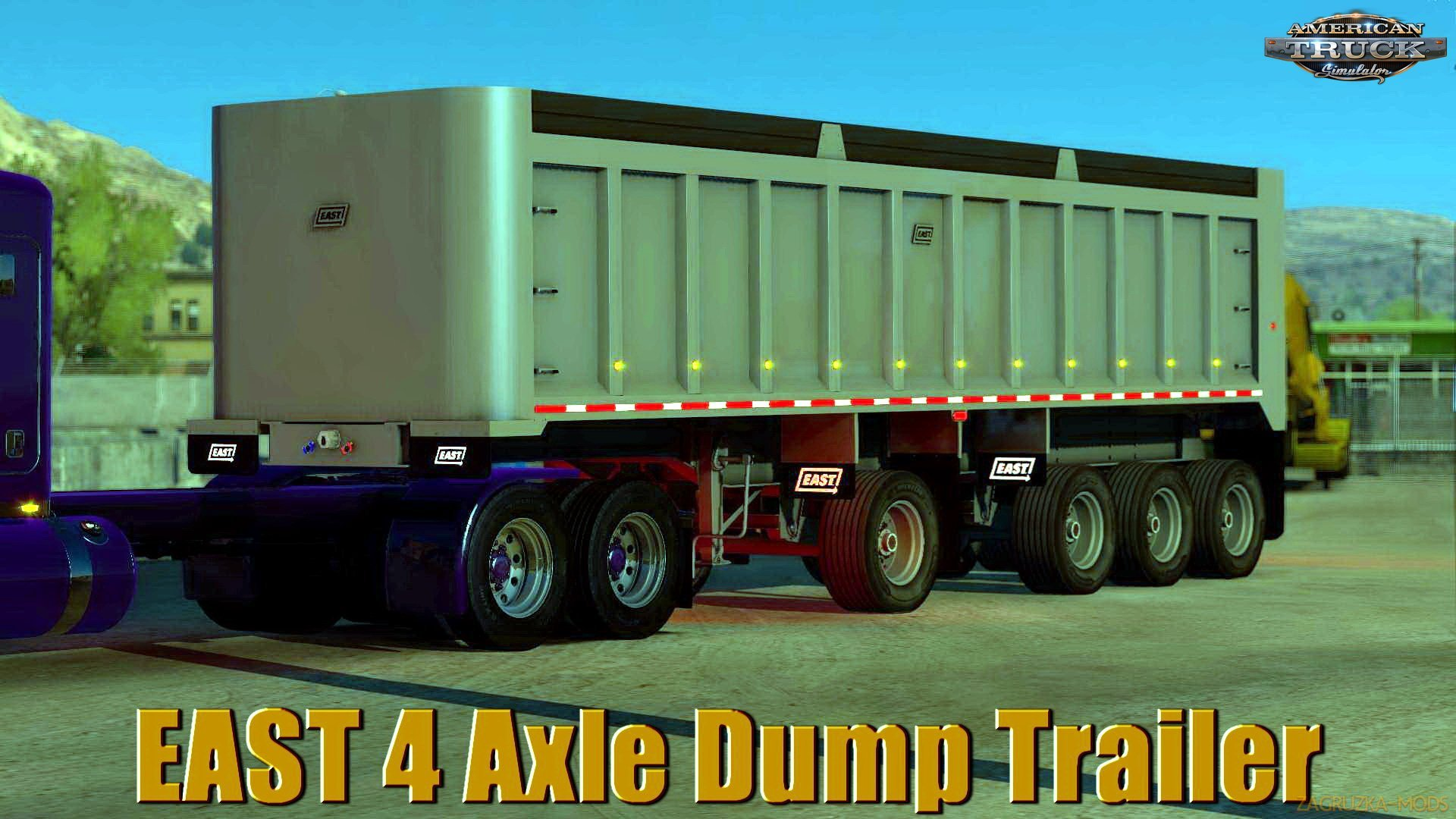 EAST 4 Axle Dump Trailer v1.0 (1.32.x) for ATS
