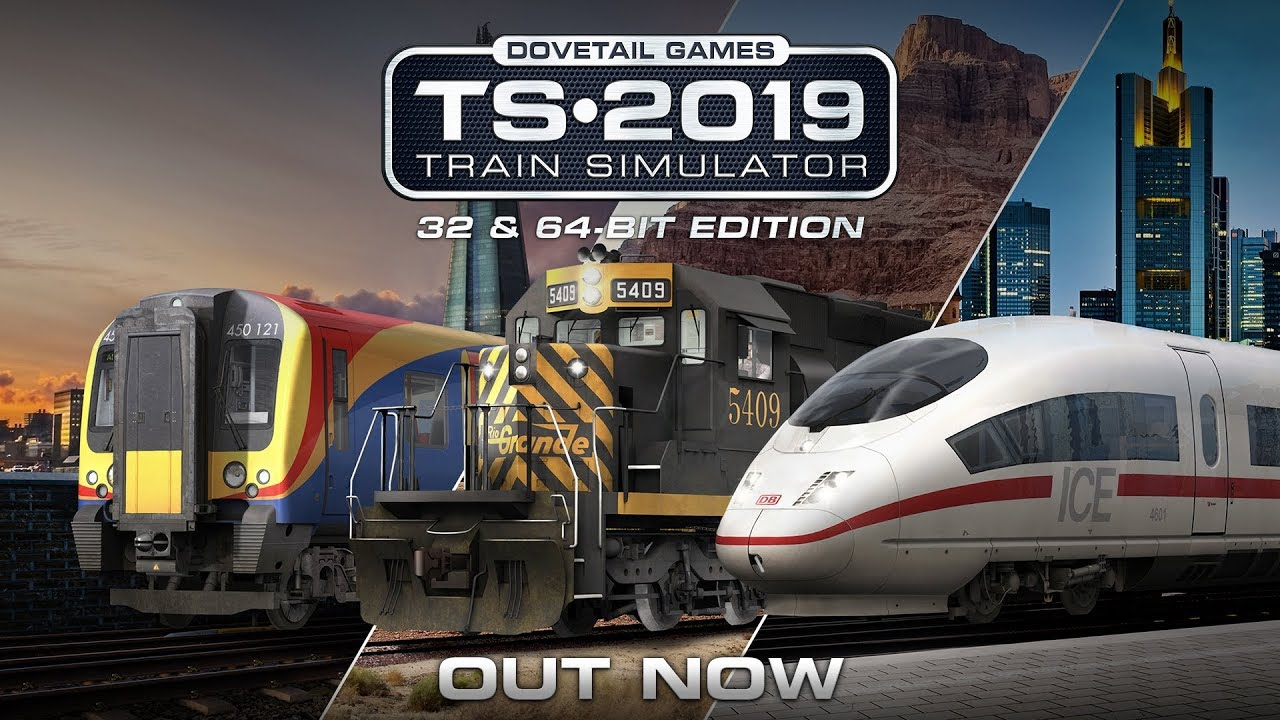 Train Simulator 2019 - OUT NOW