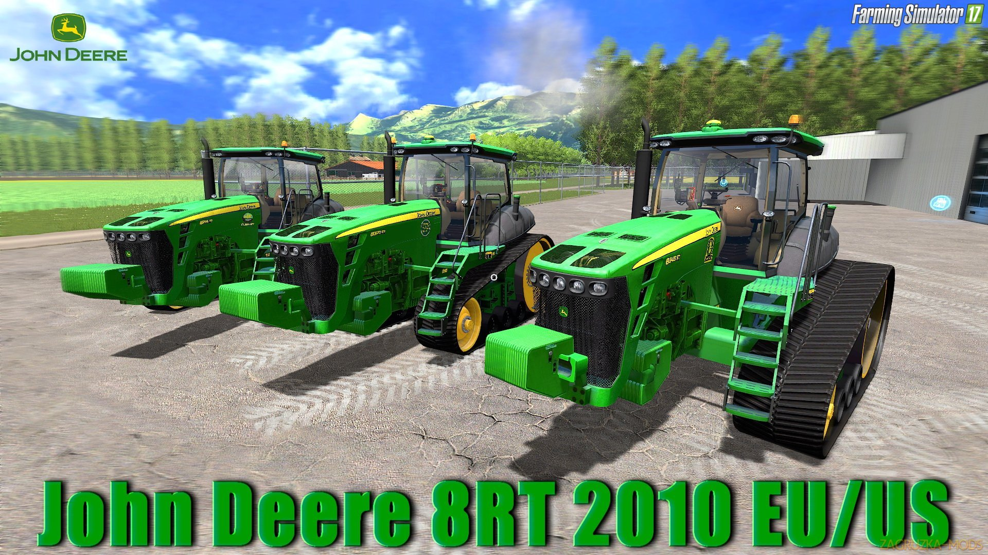 John Deere 8RT 2010 EU/US v2.1 for FS17