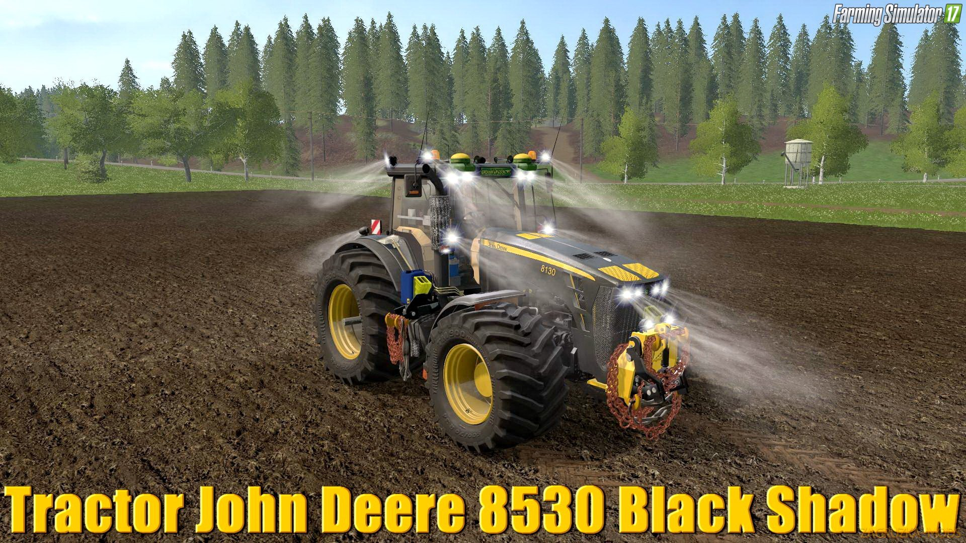 John Deere 8530 Black Shadow Pack v2.2 for FS17