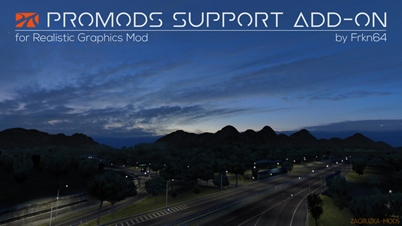 Promods Support Add-on v2.0 for RGM by Frkn64 (1.35.x) for ETS2