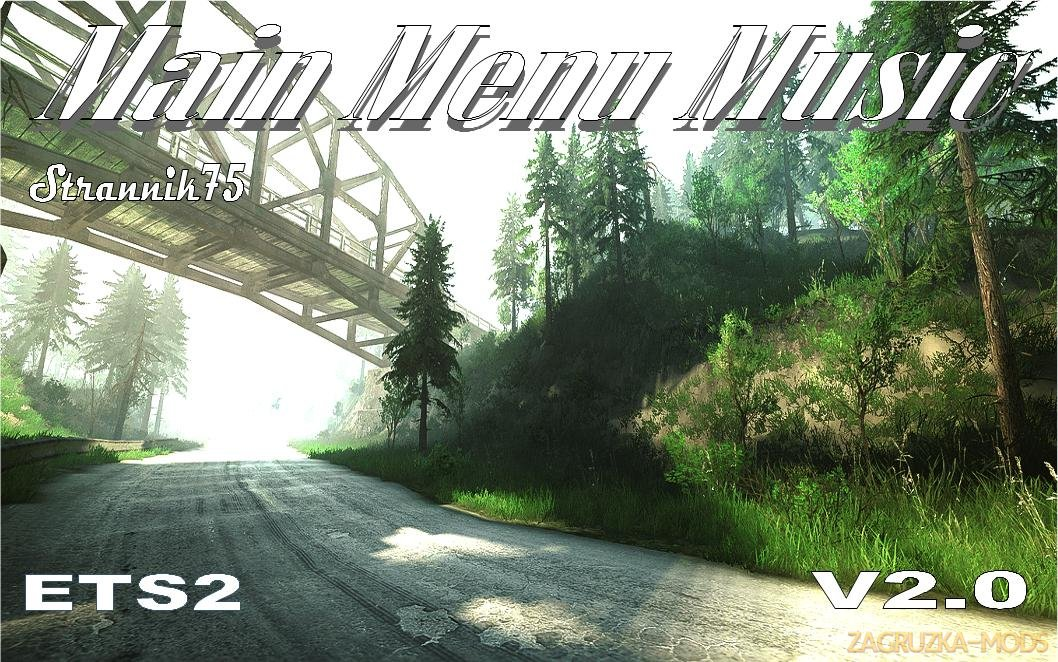 Main Menu Music v2.0 by Strannik75 (1.33.x) for ETS2