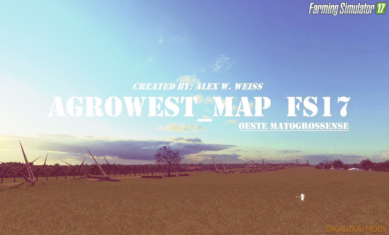AgroWest Map Oeste Matogrossense v1.1 for FS17