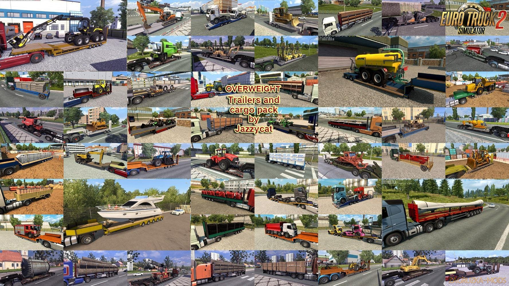 Overweight Trailers and Cargo Pack v7.8 by Jazzycat (1.35.x) for ETS2
