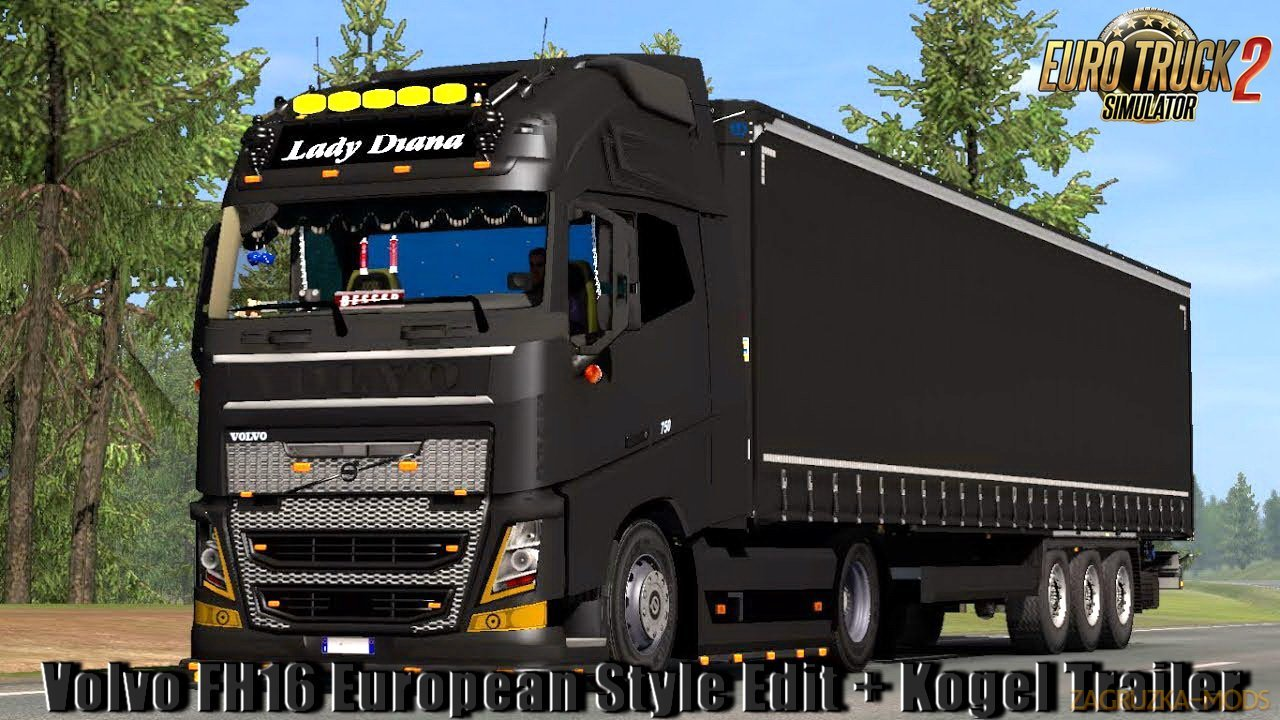 Volvo FH16 European Style Edit + Kogel Trailer v2.0 (1.33.x) for ETS2
