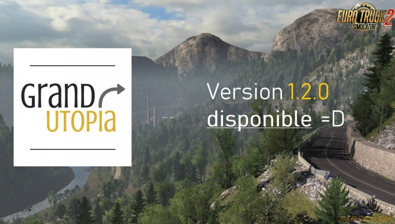Grand Utopia Map v1.2.0 for Ets2