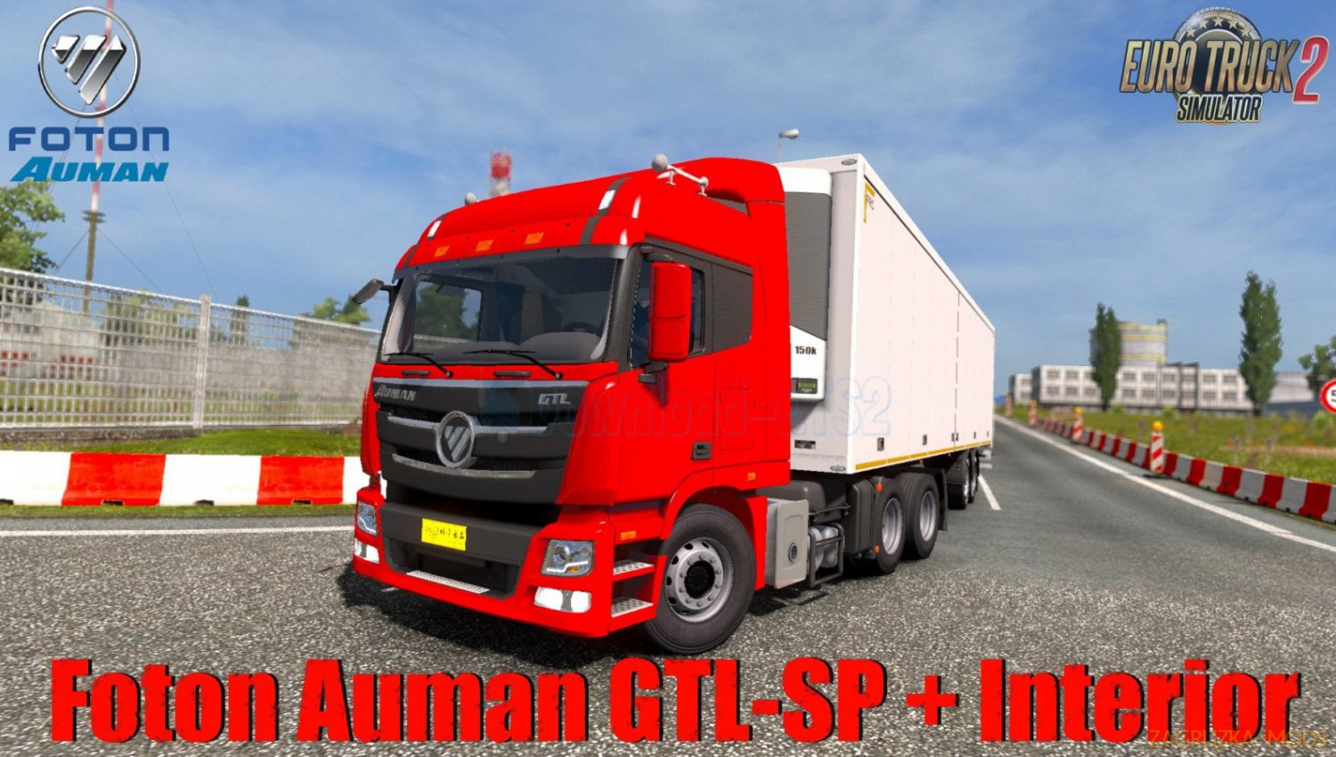 Foton Auman GTL-SP + Interior v1.0 (1.33.x) for ETS2