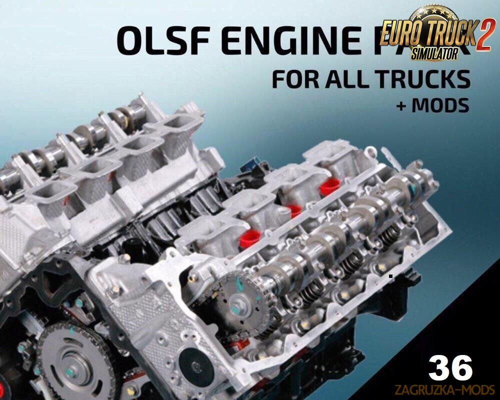 OLSF Engine Pack 36 for All Trucks and Mods