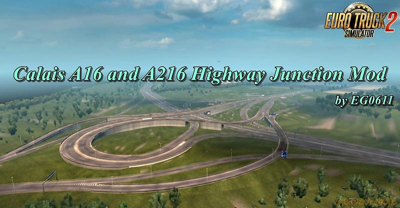 Calais A16 and A216 Highway Junction Mod v1.1