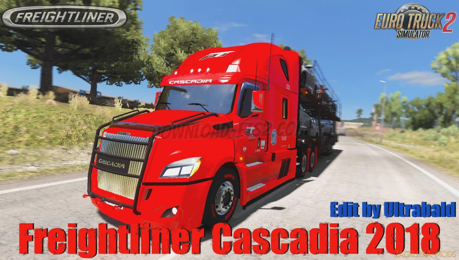 Freightliner Cascadia 2018 v1.5 Edit By Ultrabald (1.34.x) for ETS2