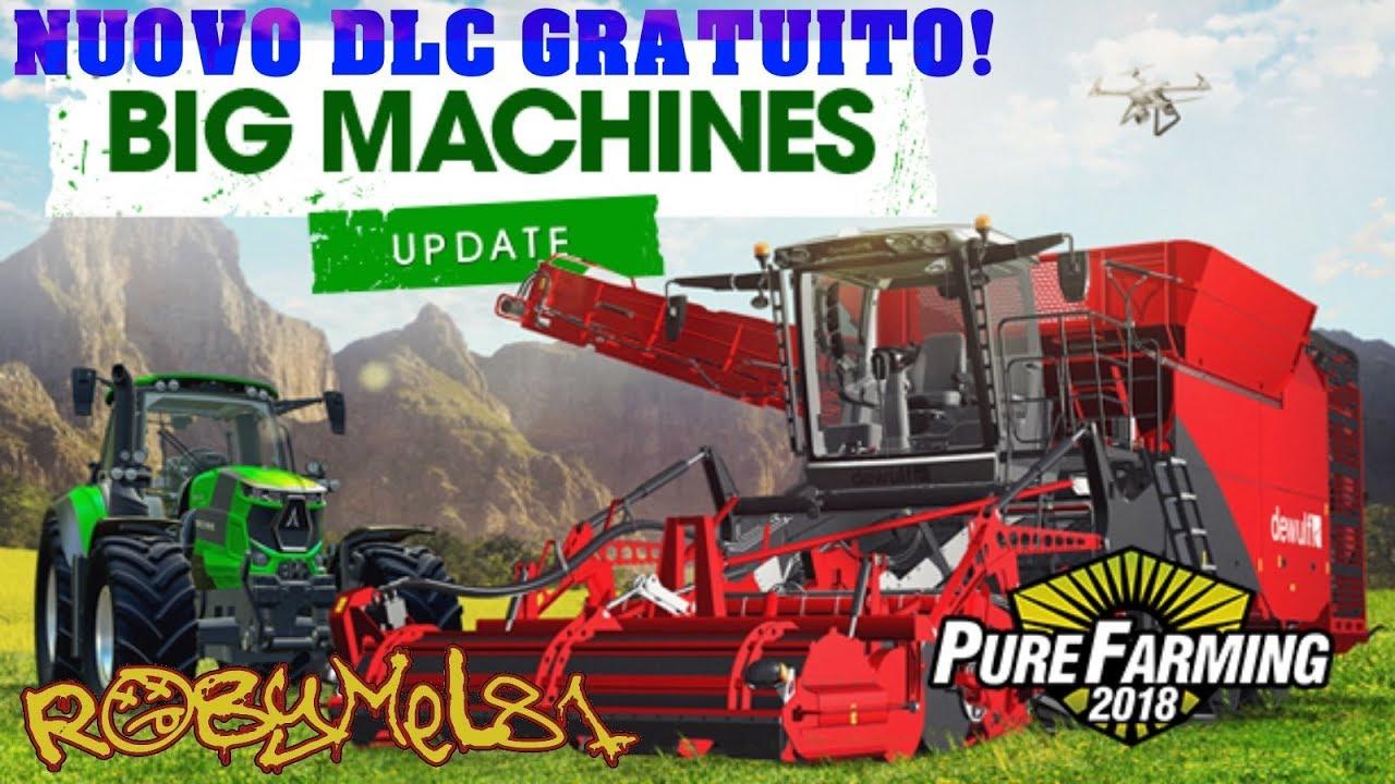 Pure Farming 2018 - Big Machines Update (v1.4.x)