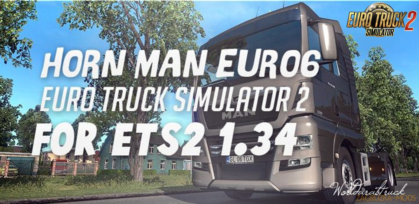 Man Euro 6 Horn Mod for Ets2