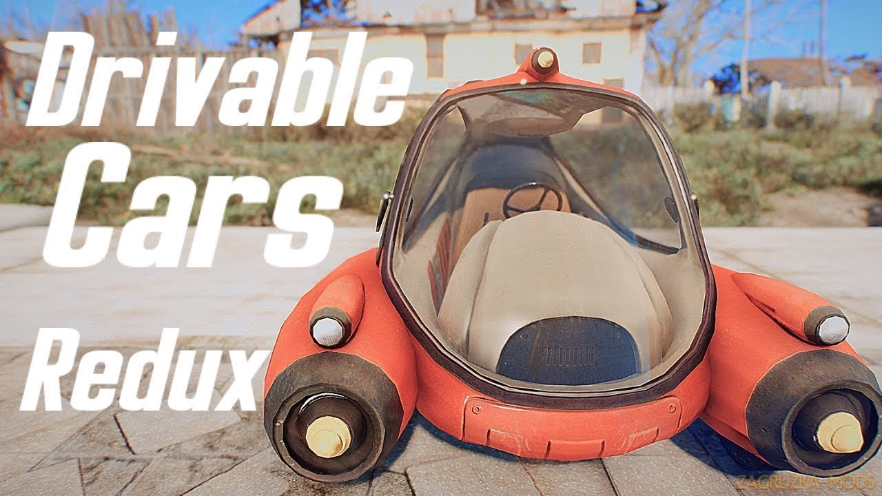 DRIVABLE CARS: REDUX v1.0.3.1 for Fallout 4