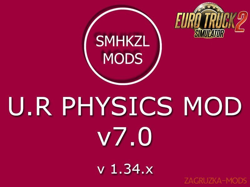 U.R Physic Mod v7.0-SmhKzl Mods [1.34.x]