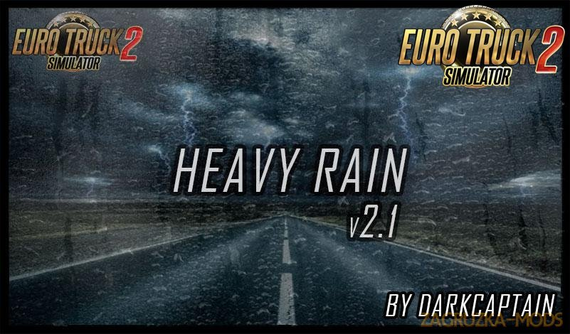 Heavy Rain v2.1 By Darkcaptain [1.34.x-1.35]