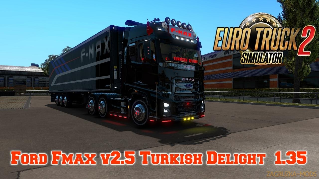 Ford F-Max Turkish Delight v2.5 (1.35.x) for ETS2