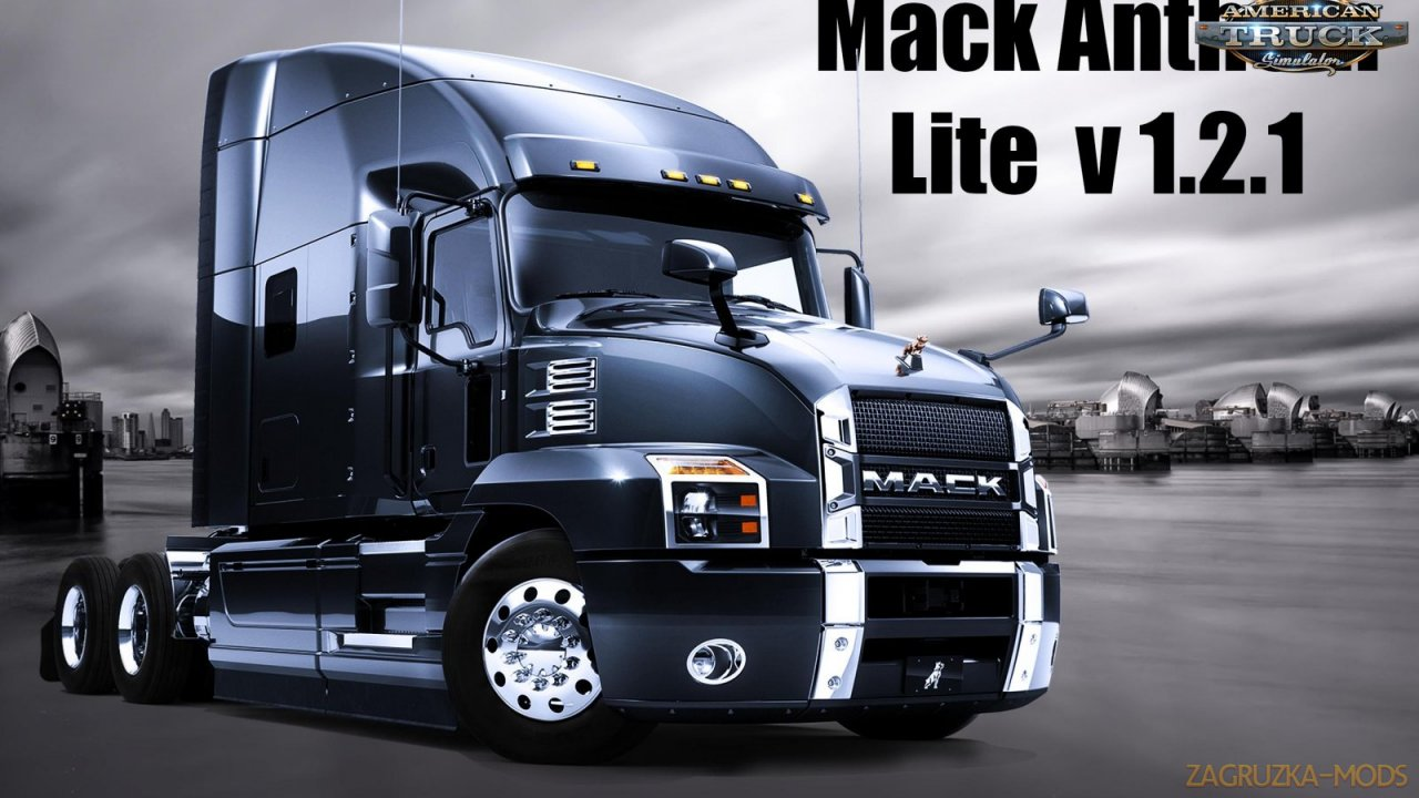 Mack Anthem 2018 + Interior (Lite Edition) v1.2.1 (1.35.x) for ATS