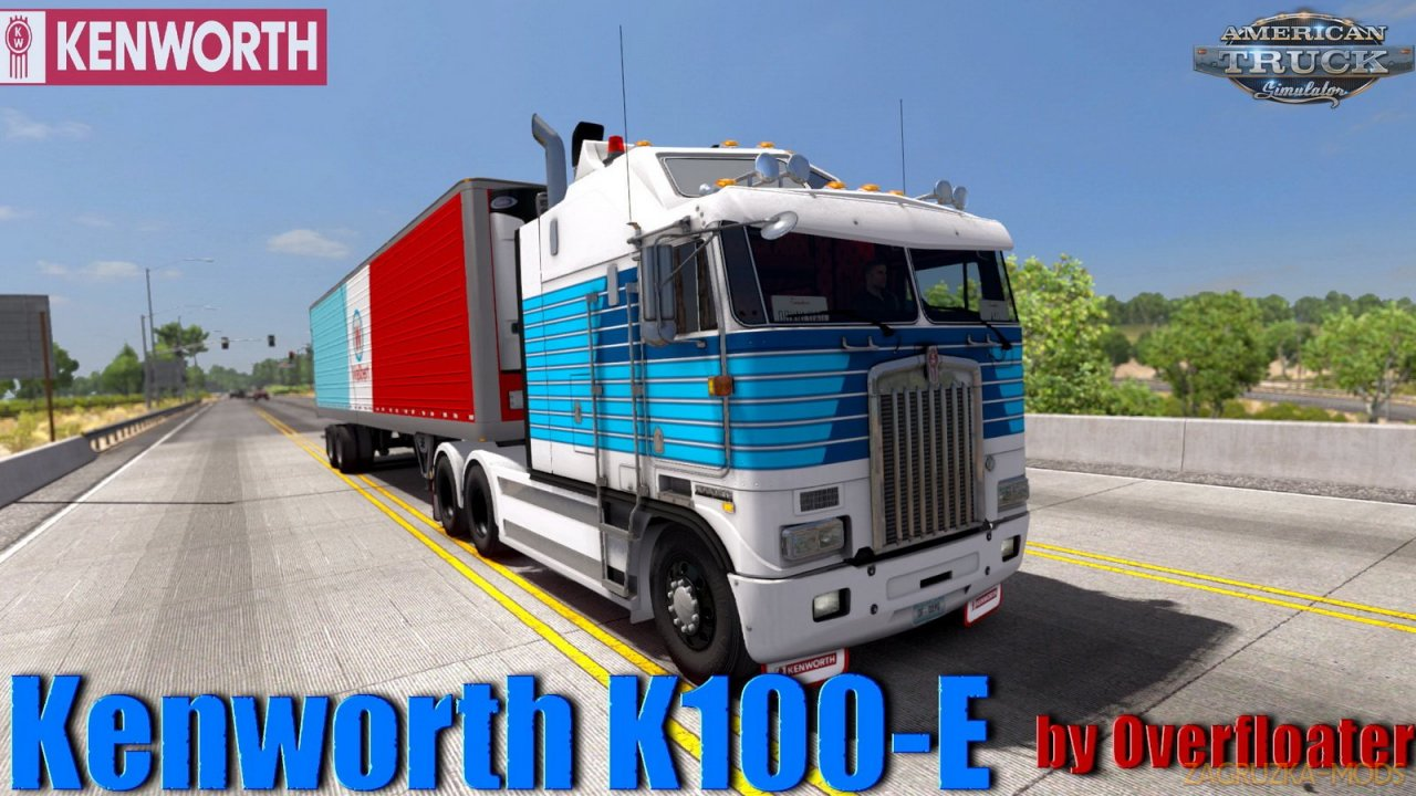 Kenworth K100-E v1.2.2 by Overfloater (1.40.x) for ATS