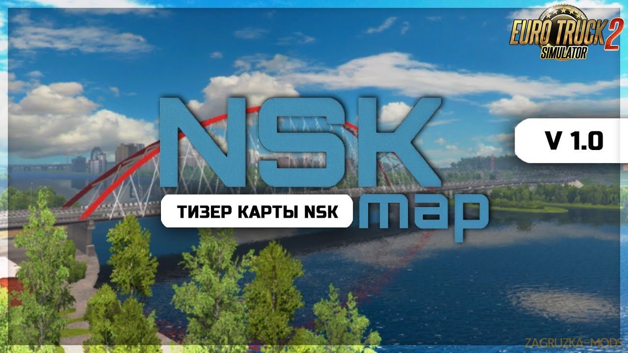 NSK MAP (Novosibirsk Region) v1.0 (1.34.x) for ETS2