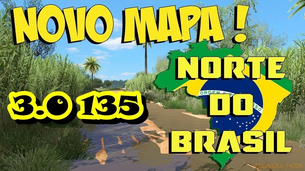 Brazil North Map v5.1 (1.37.x) for ETS2