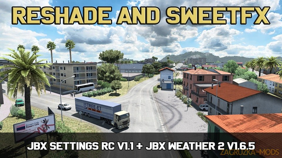 JBX Settings RC v1.1 (Reshade and SweetFX) (1.36.x) for ATS