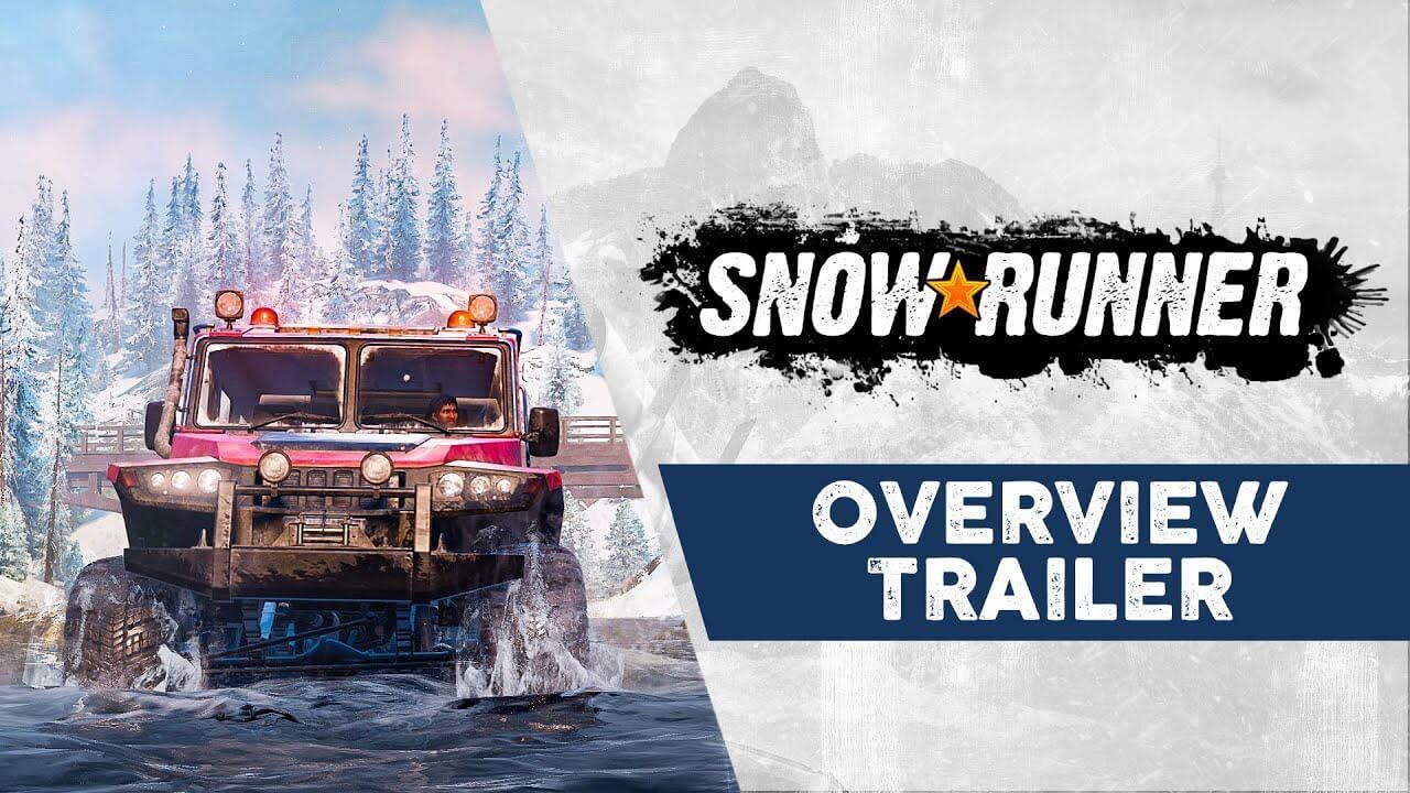 SnowRunner - Overview Trailer
