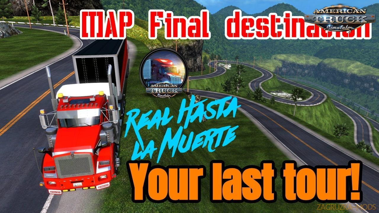 Final Destination Map v1.4 by YanRed (1.37.x) for ATS