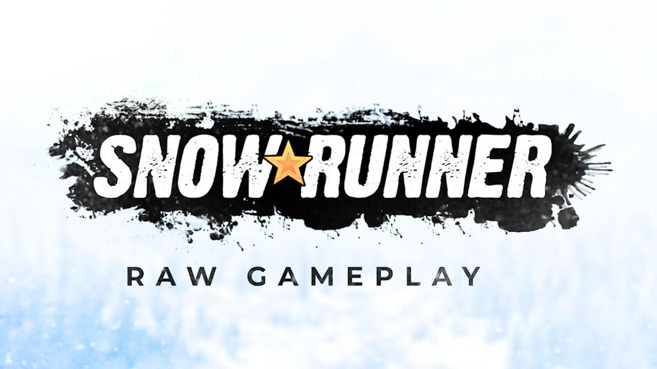 SnowRunner - System Requirements and New Gameplay Video