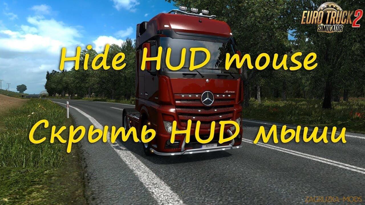 Hide HUD Mouse Mod v1.0 by Adega (1.37.x) for ETS 2