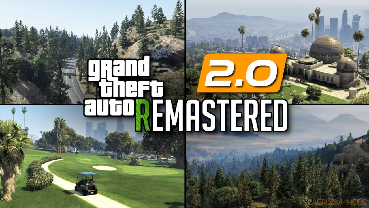 GTA V Remastered 2.0b for GTA 5