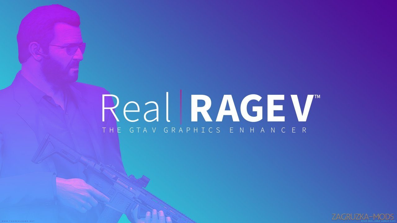 Real RAGE V Graphics Enhancer v3.1 for GTA 5