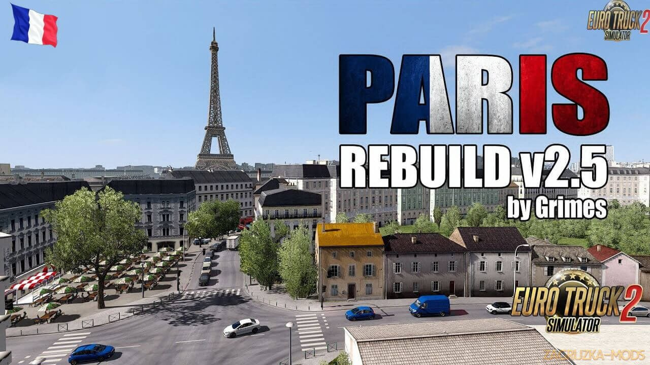 Paris Rebuild City v2.6 by Grimes (1.38.x) for ETS2