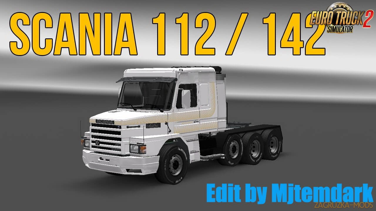 Scania 2 Series Edit by Mjtemdark (1.38.x) for ETS2