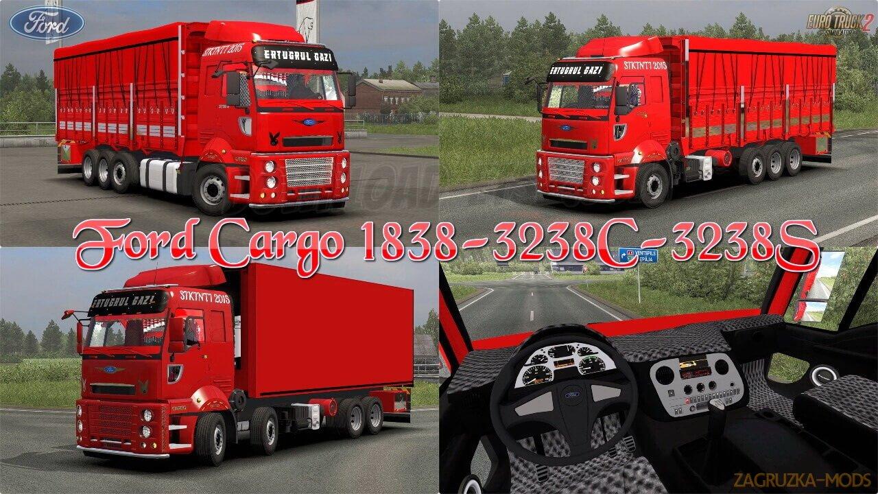 Ford Cargo 1838-3238C-3238S + Interior v1.0 (1.37.x) for ETS2