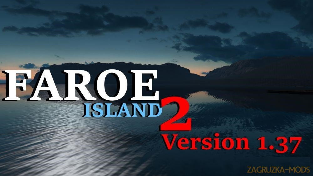 Faroe Islands Map v2 (1.37.x) for Ets2