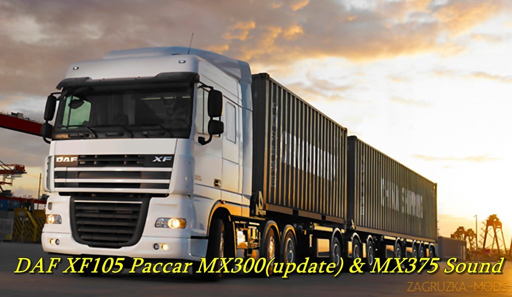 DAF XF105 Paccar MX300(update) & MX375 Sound (1.37.x) for ETS2