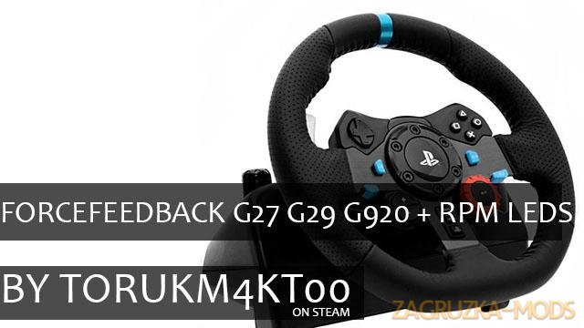 ForceFeedBack G27 G29 G920 + RPM Leds for ETS2 and ATS games