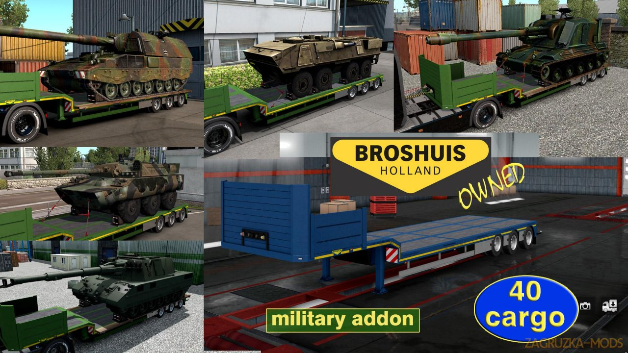 Military addon for Broshuis v1.2.3 by Jazzycat for ETS2