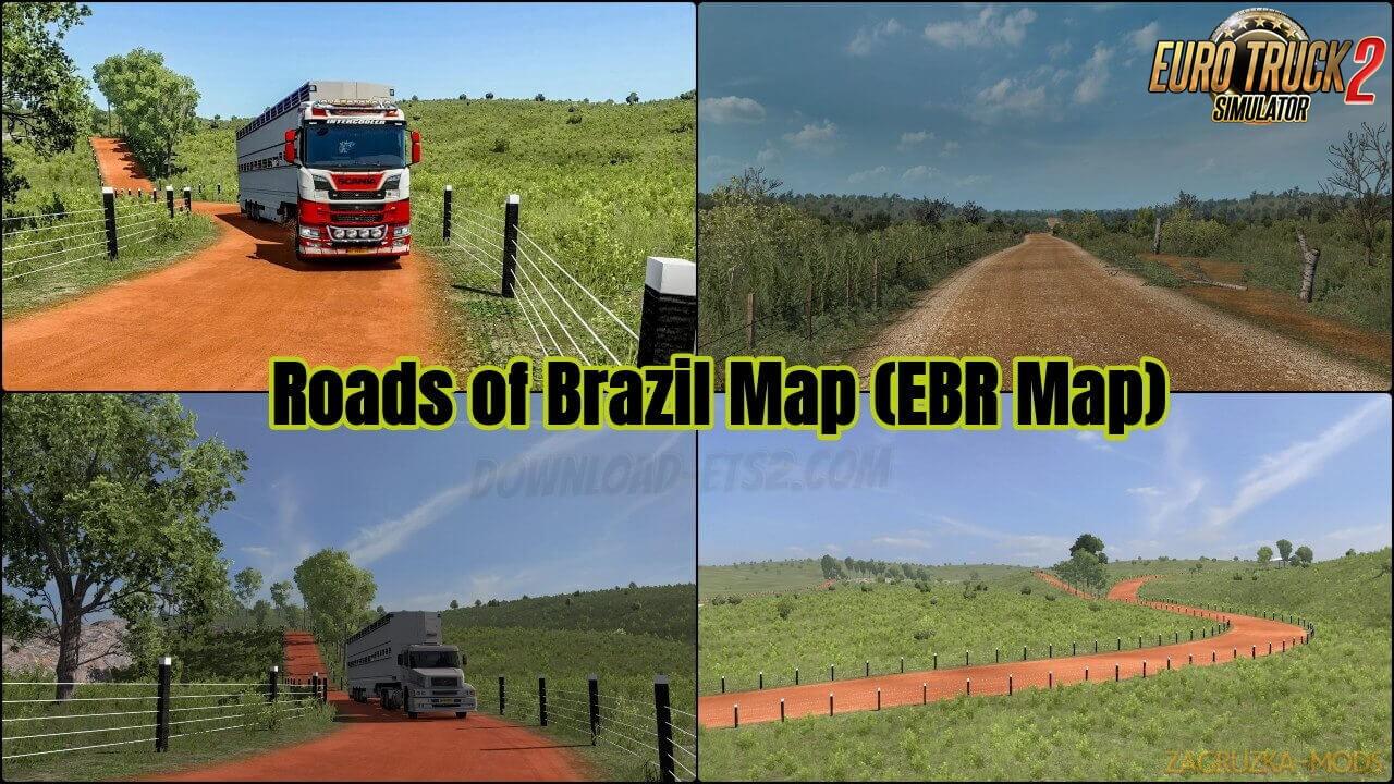 Roads of Brazil Map (EBR Map) v1.73 (1.38.x) for ETS2