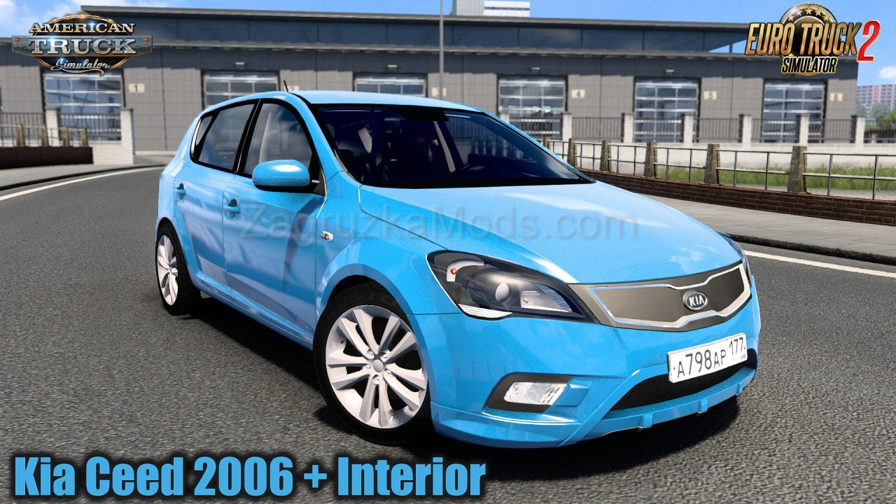 Kia Ceed 2006 + Interior v4.0 (1.40.x) for ATS and ETS2
